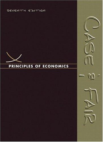Principles of Economics (7th Edition) (Case/Fair Economics 7e Series)