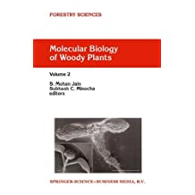 Molecular Biology of Woody Plants: Volume 2 (Forestry Sciences Book 66)