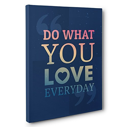 Do What You Love Everyday Motivational Canvas Wall Art