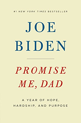"""The Instant #1 New York Times Bestseller """"Promise Me, Dad is a brisk, often uplifting read, a consequence of its author's congenital jollity and irrepressible candor."""" - Vanity Fair A deeply moving memoir about t..."""