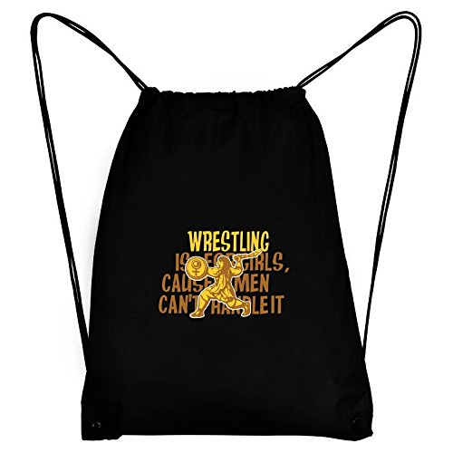 Teeburon Wrestling is for girls, cause men can't handle it Sport Bag by Teeburon