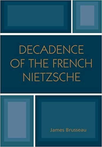 Book Decadence of the French Nietzsche 2nd edition by Brusseau, James (2006)