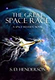 The Great Space Race: A Space Western Novel