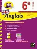 Anglais 6e: cahier de révision et d'entraînement