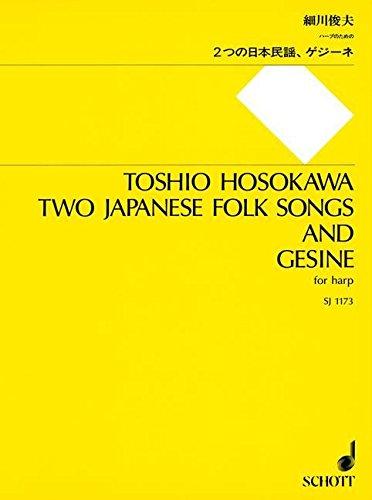2 Japanese Folk Songs and Gesine: for Harp Solo