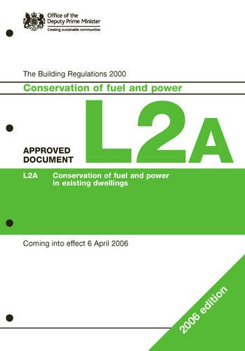 Read Online Approved Document L2A 2006: Conservation of Fuel and Power (New Buildings Other Than Dwellings) pdf