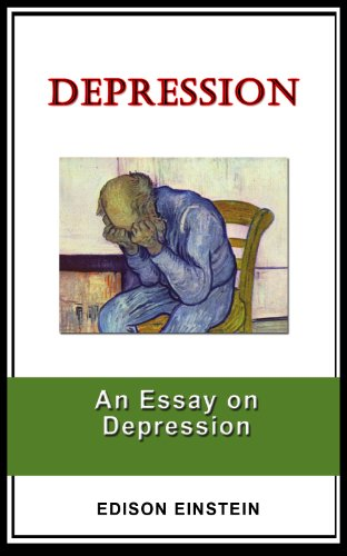 Research Essay Papers Depression An Essay On Depression By Einstein Edison Essays On Science And Technology also Comparative Essay Thesis Statement Depression An Essay On Depression  Kindle Edition By Edison  Essay Writing On Newspaper