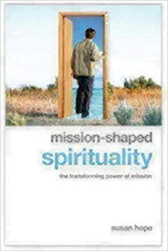 Book Mission-Shaped Spirituality: The Transforming Power of Mission by Susan Hope (2010-09-01)