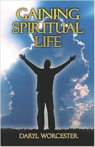 Download online Gaining Spiritual Life PDF