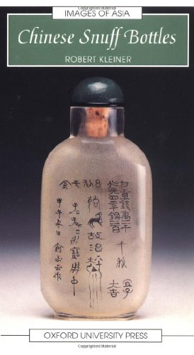 Chinese Snuff Bottles (Images of Asia)