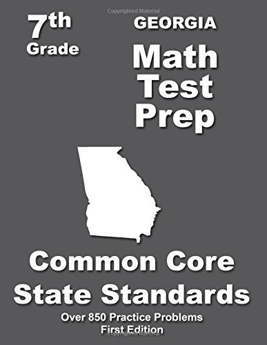 Georgia 7th Grade Math Test Prep: Common Core Learning Standards ...