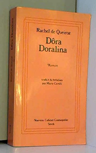Dora Doralina - De Queiroz, Rachel