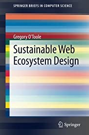 Sustainable Web Ecosystem Design (SpringerBriefs in Computer Science)