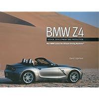 BMW Z4: Design, Development and Production