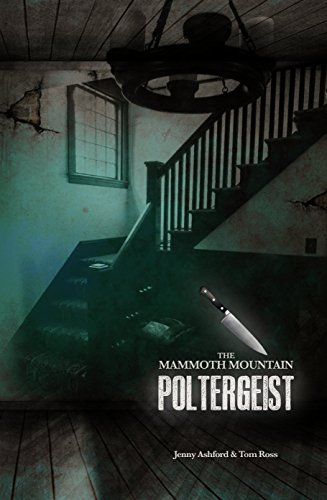 The mammoth mountain poltergeist kindle edition by jenny ashford the mammoth mountain poltergeist by ashford jenny ross tom fandeluxe Document