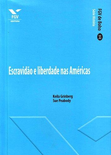 Escravidão e Liberdade nas Américas
