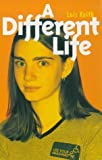 A Different Life, Lois Keith, 0704349469