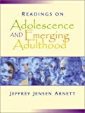 Readings on Adolescence and Emerging Adulthood