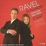 Ravel - Schulhoff : Concertos pour piano