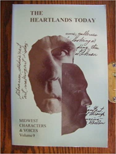 The Heartland Today  Midwest Characters & Voices Volume 9