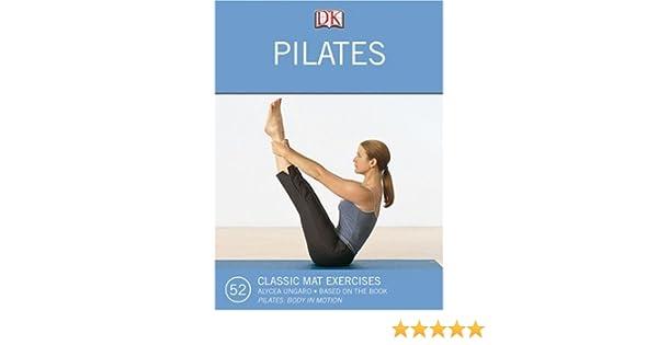 Pilates: Classic Mat Exercises: Amazon.es: Alycea Ungaro ...