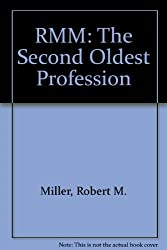 Rmm: The Second Oldest Profession
