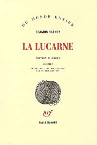 La lucarne : Edition bilingue français-anglais par Seamus Heaney