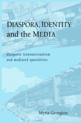 Read Online Diaspora, Identity and the Media (Urban Communication) pdf