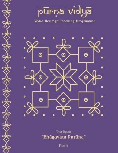 Purna Vidya: Bhagavat Purana Text Book (Volume 4)