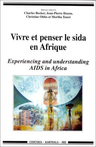 """2865379450 - Becker Charles: Vivre et penser le SIDA en Afrique =: Experiencing and understanding AIDS in Africa (Collection """"Hommes et soc - Livre"""