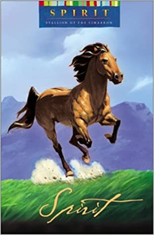 Spirit: Stallion of the Cimarron: Kathleen Duey