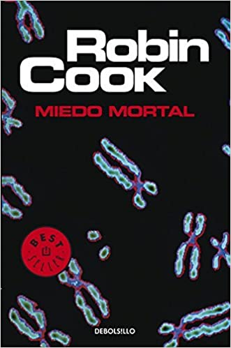 Book Miedo Mortal by Robin Cook (2004-02-28)