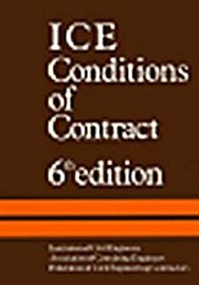 ICE Conditions of Contract: Conditions of Contract and Forms
