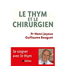 Le thym et le chirurgien (French Edition)
