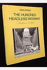 The Hundred Headless Woman [La Femme 100 Têtes] Paperback