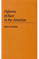 Patterns of Race in the Americas Hardcover
