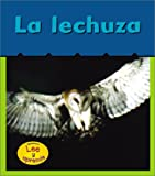 img - for La Lechuza (Barn Owls) (Heinemann Lee y Aprende) (Spanish Edition) book / textbook / text book