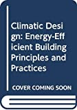 img - for Climatic Building Design: Energy-Efficient Building Principles and Practices book / textbook / text book