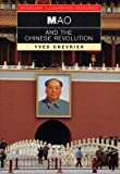 img - for [(Mao and the Chinese Revolution )] [Author: Yves Chevrier] [Dec-2004] book / textbook / text book