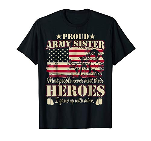 Proud US,Army Soldier,Military,Flag,Sister,T-shirt