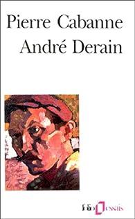 André Derain par Pierre Cabanne