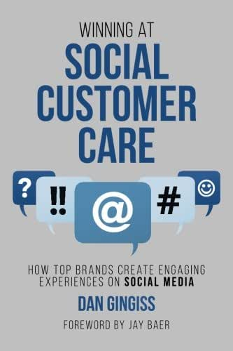 Winning at Social Customer Care: How Top Brands Create Engaging Experiences on Social Media