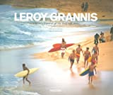 Leroy Grannis: Surf Photography of the 1960s and 1970s