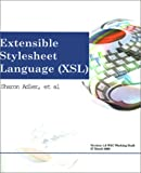 img - for Extensible Stylesheet Language Xsl: Version 1.0 - W3C Working Draft 27 March 2000 book / textbook / text book