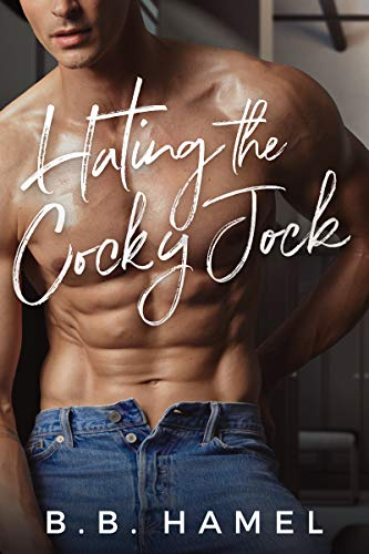 99¢ - Hating the Cocky Jock (Hate Love Book 3)