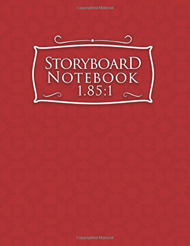 Storyboard Notebook 1.85:1: Storyboard Journal : 4 Panel / Frame with Narration Lines, For Film & Video Makers, Animators, Advertisers - Red Cover (Volume 71)