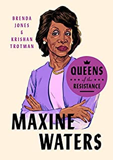 Book Cover: Queens of the Resistance: Maxine Waters