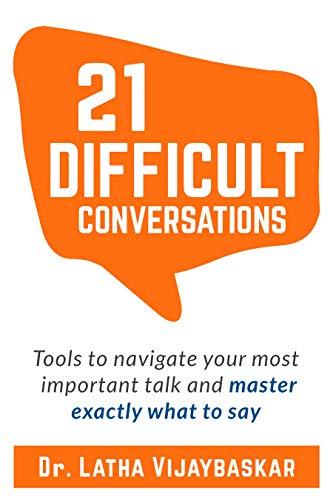 21 Difficult Conversations by Dr. Latha Vijaybaskar ebook deal