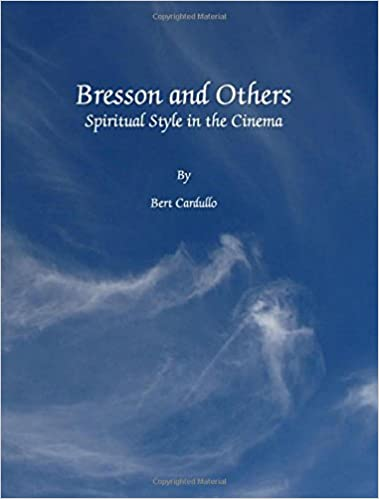 Amazon Fr Bresson And Others Spiritual Style In The