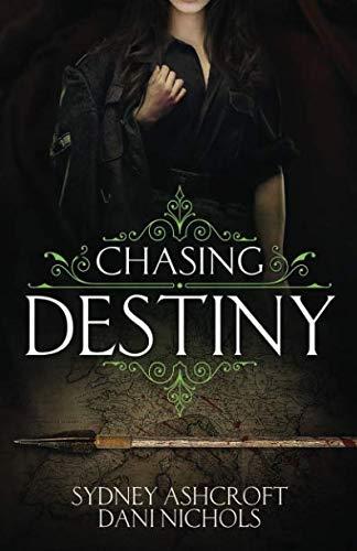 Chasing Destiny by City Owl Press